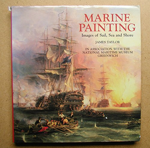 9781858912400: Marine painting : images of sail, sea and shore
