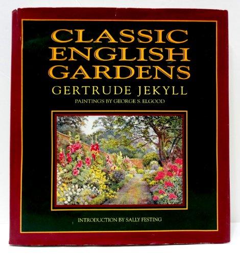 Classic English Gardens: Gertrude Jekyll