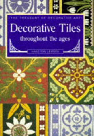 9781858912844: Decorative Tiles Throughout the Ages