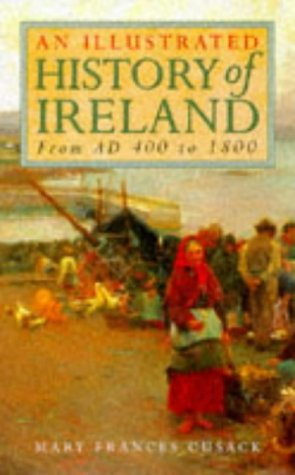 9781858913780: Illustrated History of Ireland From AD 400 to 1800