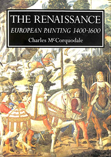 9781858918921: Renaissance, The: European Painting 1400-1600