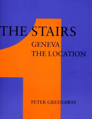 The Stairs-Geneva-the Location: Peter Greenaway