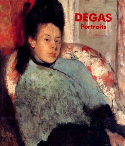 Degas Portraits: Portraits: Baumann, Felix Andreas; Baumann, Felix (Editor)