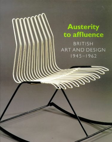 Austerity to Affluence: British Art & Design 1945-1962 (185894046X) by Chamberlain, Richard; Stapleton, Annamarie