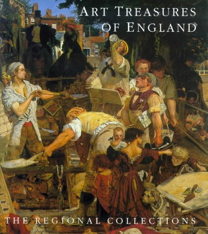 Art Treasures of England: The Regional Collections: Jane Martineau
