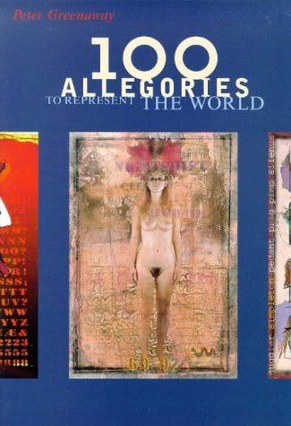 100 Allegories to Represent the World: Peter Greenaway