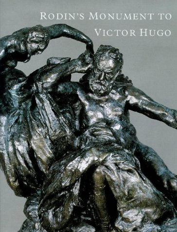 Rodin's Monument to Victor Hugo: Ruth Butler, Jeanine