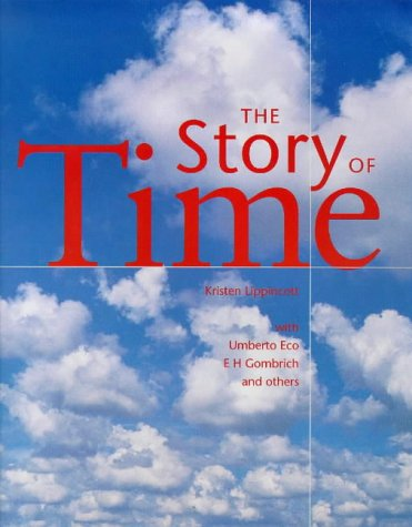 Story of Time: Gombrich, E. H.,Eco,