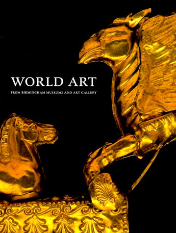 9781858940922: World of Art from the Birmingham Museums and Art Gallery