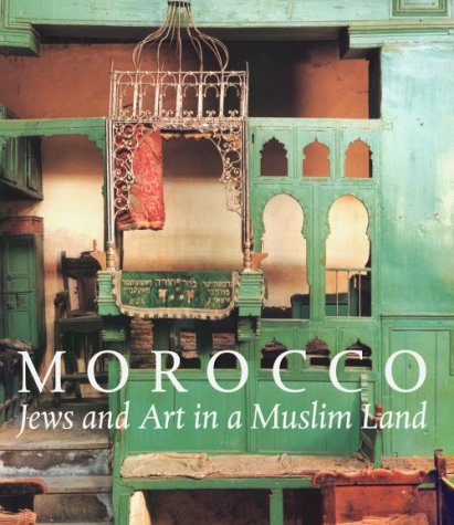9781858941103: Morocco: Jews and Art in a Muslim Land