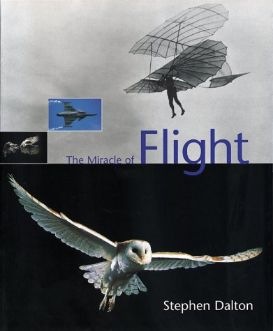 9781858941288: The Miracle of Flight