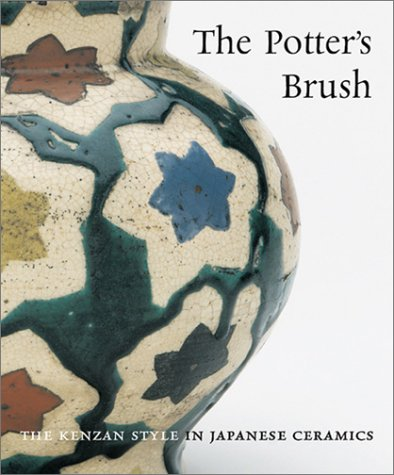 9781858941561: The Potter's Brush: The Kenzan Style in Japanese Ceramics