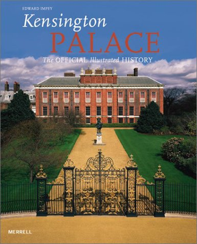 9781858942056: Kensington Palace: The Official Illustrated History