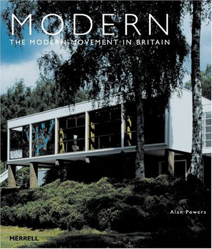 9781858942551: Modern: The Modern Movement in Britain
