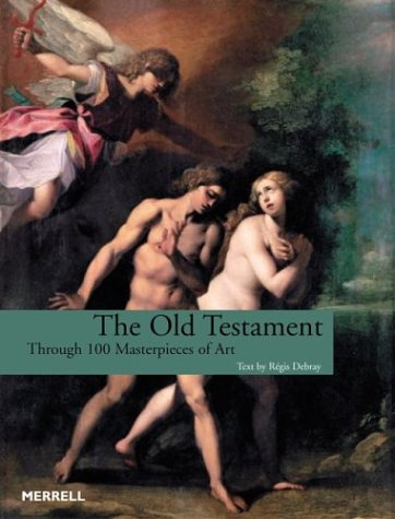9781858942612: The Old Testament Through 100 Masterpieces of Art