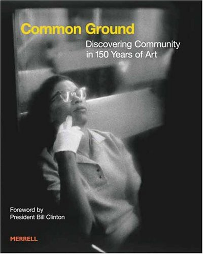 9781858942650: Common Ground: Discovering Community in 150 Years of Art