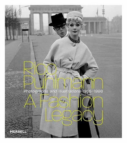 9781858942681: Rico Puhlmann a Fashion Legacy: Photographs and Illustrations 1955-1996
