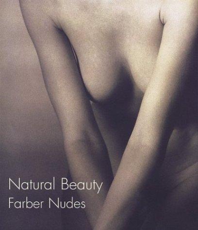 Natural Beauty: Farber Nudes: Robert Farber