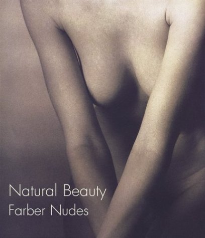 9781858942711: Natural Beauty: Farber Nudes