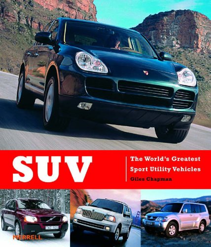 9781858942742: SUV: The World's Greatest Sport Utility Vehicles