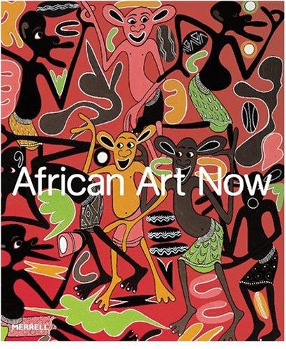 African Art Now: Andre Magnin, Alison de Lima Greene, Alvia J. Wardlaw, Thomas McEvilley