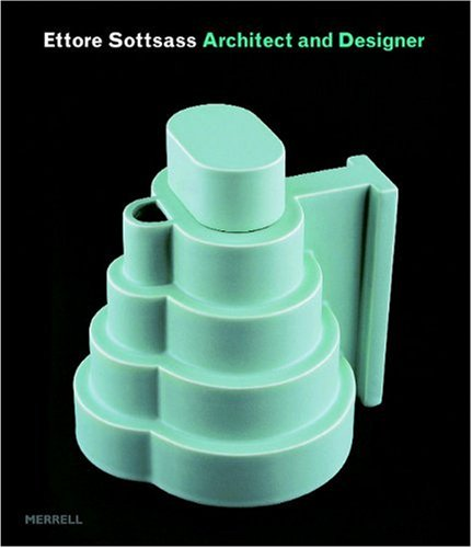 9781858943206: Ettore Sottsass: Architect and Designer