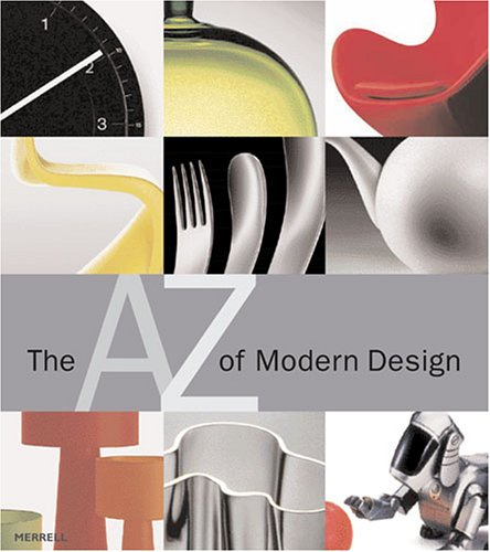 9781858943305: The A-Z of Modern Design