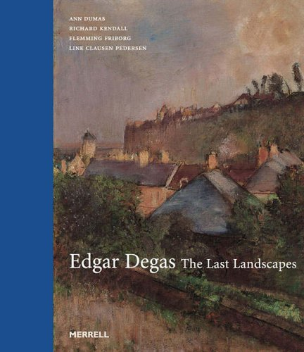 9781858943435: Edgar Degas: The Last Landscapes