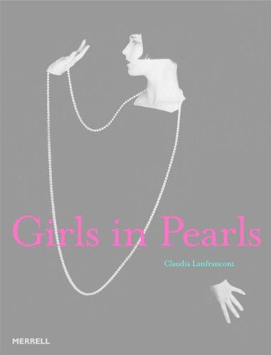 Girls in Pearls: Lanfranconi, Claudia