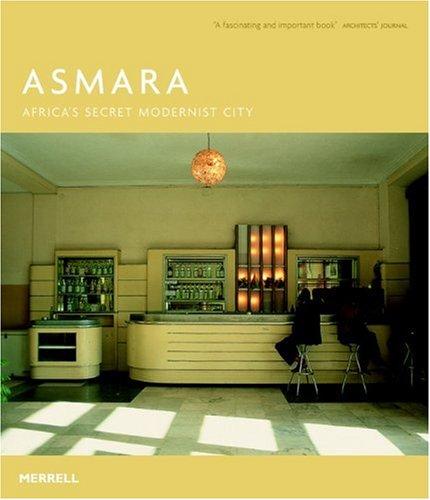 9781858943824: Asmara: Africa's Secret Modernist City