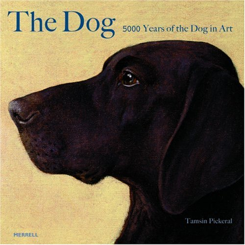 9781858944203: The Dog: 5000 Years of the Dog in Art