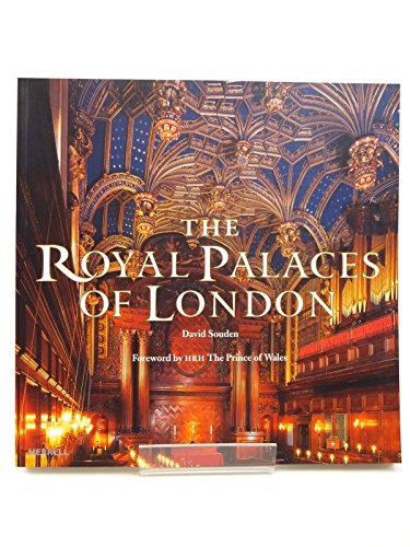 9781858944357: The Royal Palaces of London (Foreword by HRH The Prince of Wales)