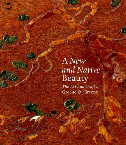 9781858944524: A NEW AND NATIVE BEAUTY HBK: The Art and Craft of Greene & Greene