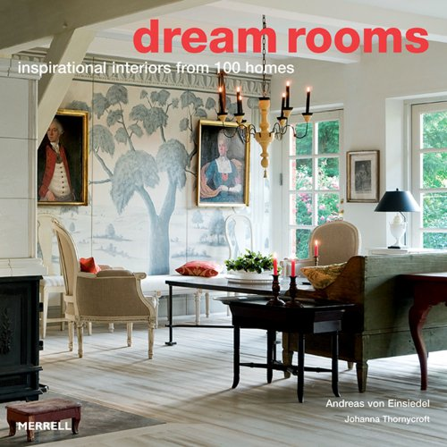 9781858945125: Dream Rooms: 100 Inspirational Homes