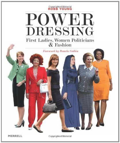 9781858945156: Power Dressing: First Ladies, Women Politicians and Fashion