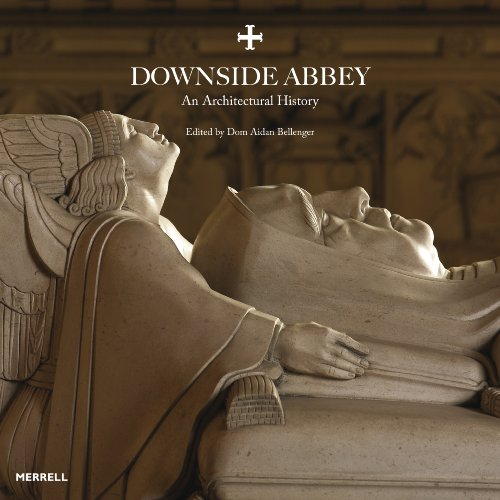 9781858945422: Downside Abbey: An Architectural History