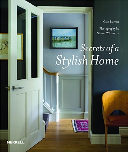 Secrets of a Stylish Home (Hardcover): Cate Burren