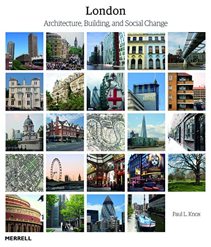 London: Architecture, Building and Social Change: Knox, Paul L.