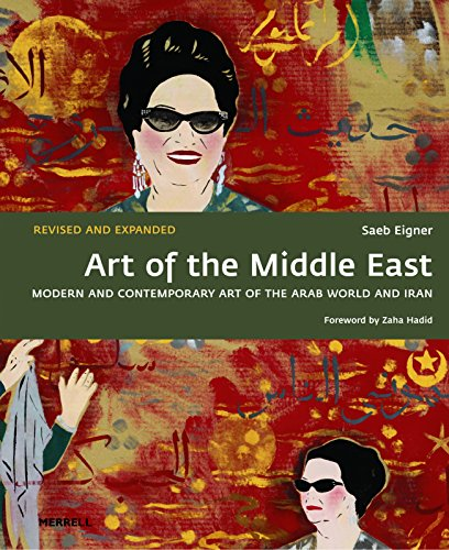 Art of the Middle East (Paperback): Saeb Eigner