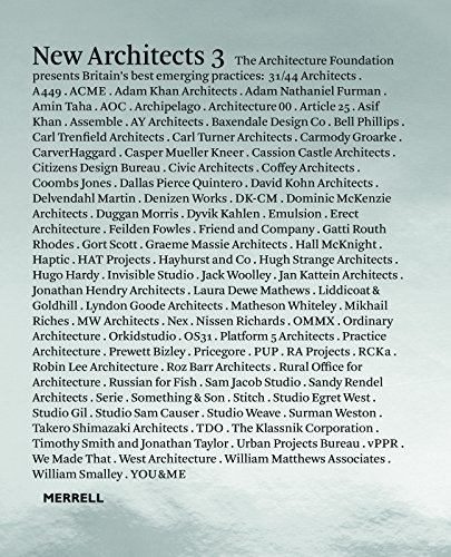 New Architects 3: Britain's Best Emerging Practices (Hardback): The Architecture Foundation