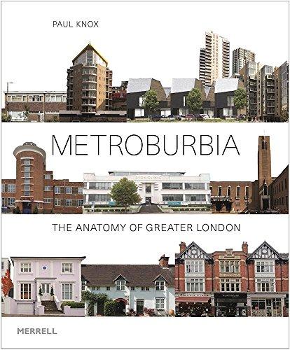 9781858946511: Metroburbia: The Anatomy of Greater London