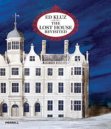 9781858946627: Ed Kluz: The Lost House Revisited