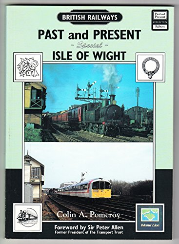 British Railways Past and Present: Special: Isle: Pomeroy, Colin