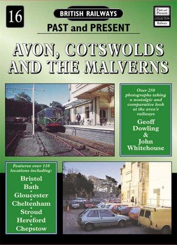 9781858950778: British Railways Past and Present: Avon, Cotswolds and the Malverns No.16 (British Railways Past & Present)