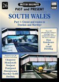 9781858950822: South Wales: Gwent and Routes to Dowlais and Merthyr Pt.1 (British Railways Past & Present)