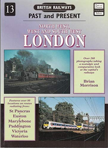 British Railway Past and Present North West,: Brian Morrison &