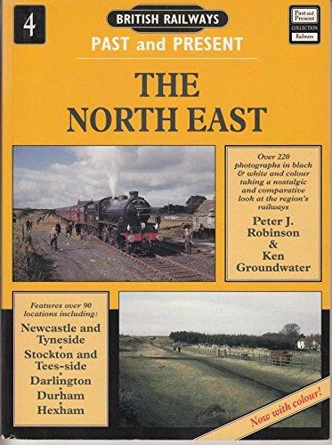 9781858951140: British Railways Past and Present: North East No. 4