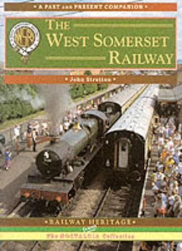 The West Somerset Railway - 2 Volumes