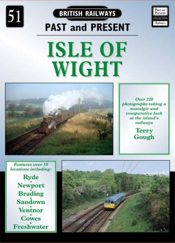 Isle of Wight (British Railways Past &: Terry Gough, Colin