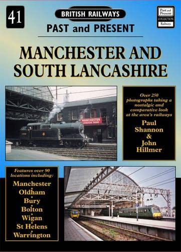 9781858951973: Manchester and South Lancashire (British Railways Past & Present)
